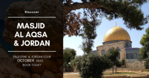 Discover-masjid-aqsa-Palestine-Jordan-Tour-October-2020-Accurate-Travels-&-Tours